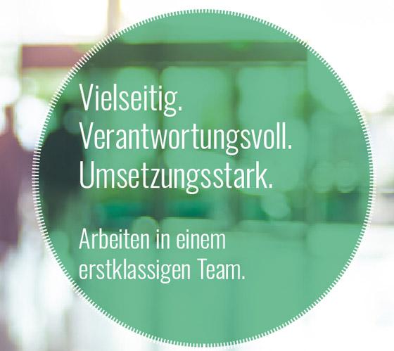 Vielseitig, verantwortungsvoll, umsetzungsstark: Arbeiten in einem erstklassigen Team